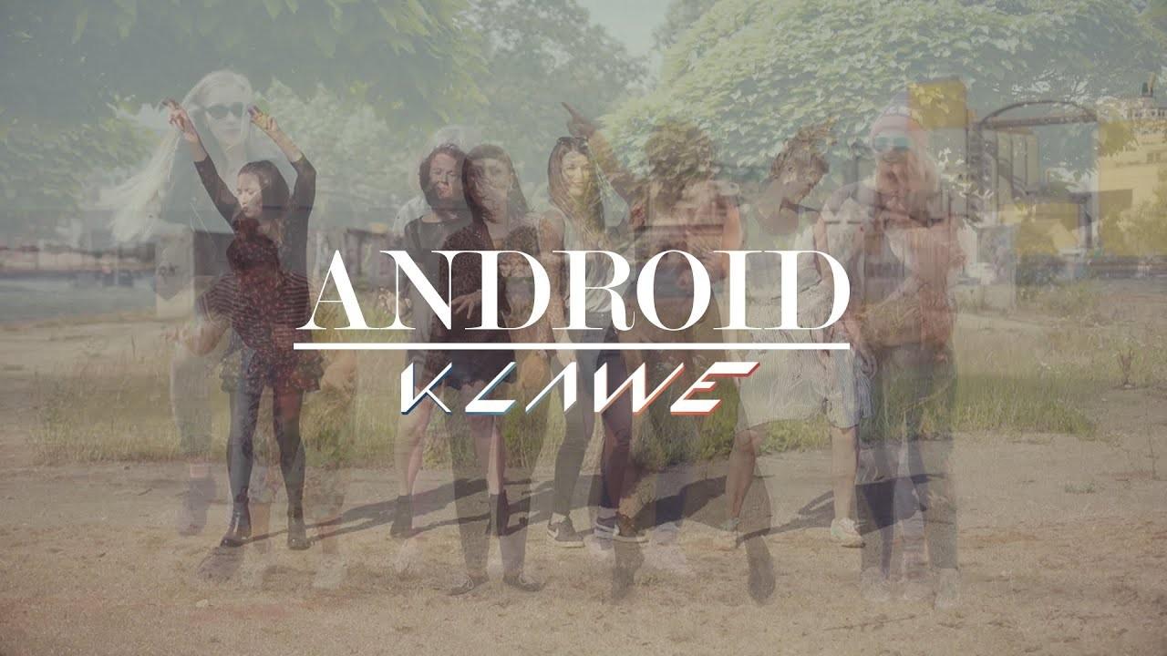 Klawe-Android-Official-Video.jpg